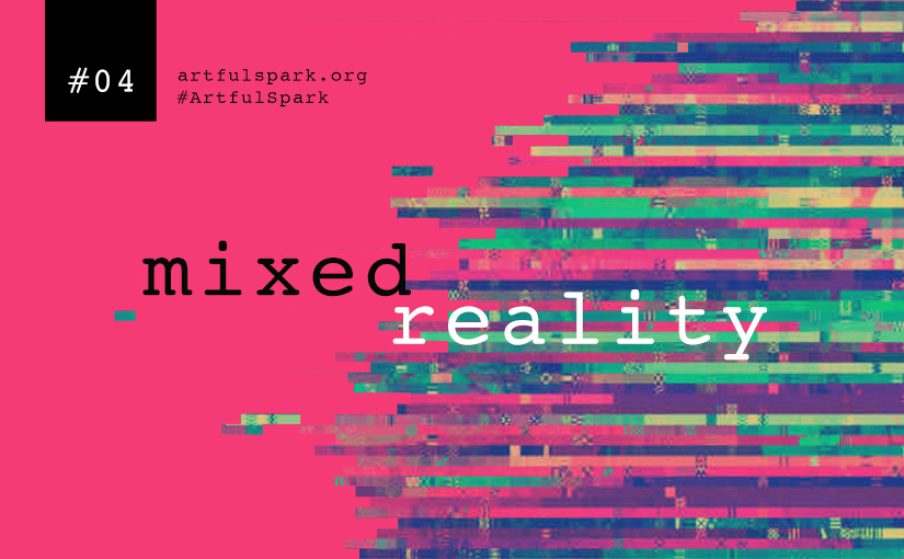 A preview – #04 – mixed reality